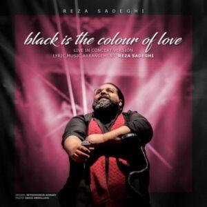 دانلود آلبوم رضا صادقی با نام مشکی رنگه عشقه