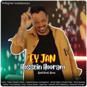 دانلود آهنگ جدید حسین هورام به نام ای جان