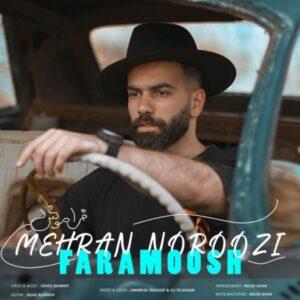 دانلود آهنگ جدید مهران نوروزی به نام فراموش